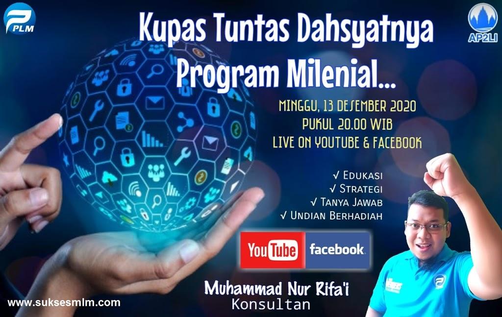 Undangan Talk Show Online KUPAS TUNTAS DAHSYATNYA PROGRAM MILENIAL!!!